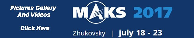 MAKS 2017 show daily news actualités International aviation space salon exhibition information description pictures Moscow Zhukovsky Russia. images photos salon international aérien et de l'espace Moscou base aérienne Russie