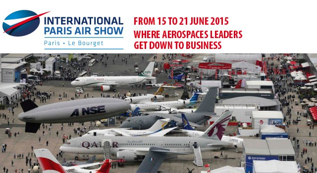 Paris Air Show Le Bourget 2015 show daily news pictures photos images video International Exhibition aviation Aerospace photos Description program information Salon international aérien aviation aérospatial France Paris French